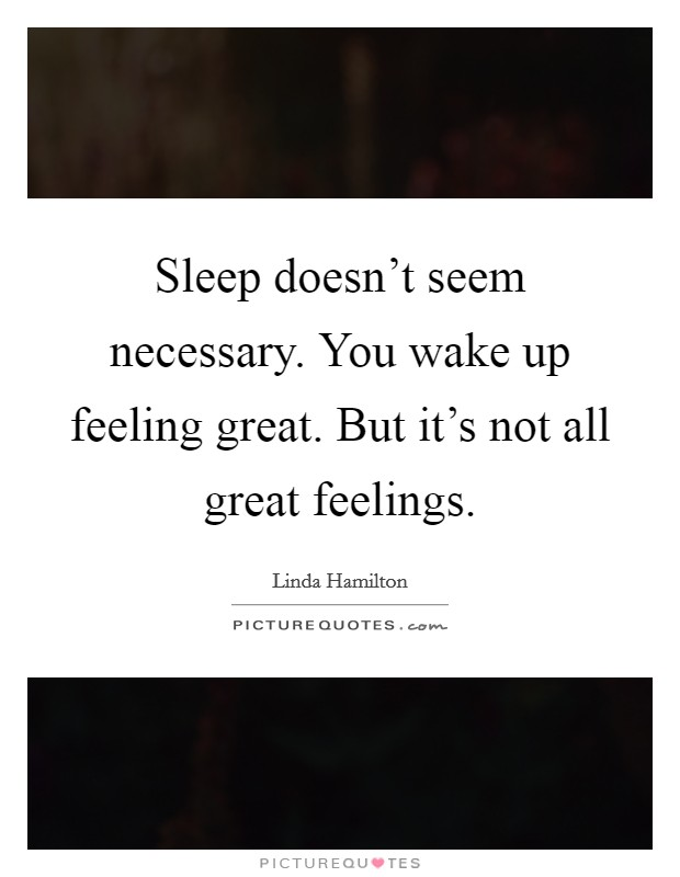 wake up sleep is necessary essay Sleep is not only important for grown up individuals and people who go to work importance of sleep essay when you wake up after a good sleep.