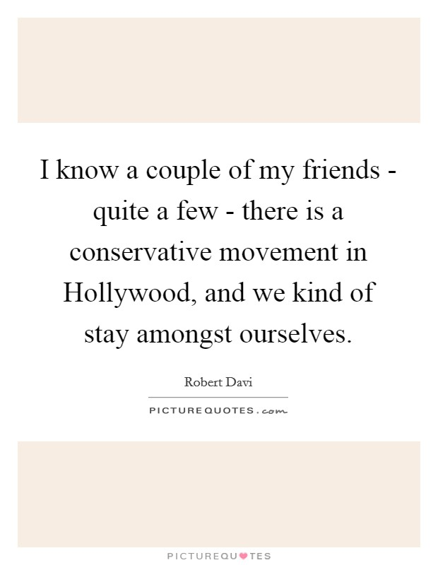 One Of A Kind Friend Quotes: I Know A Couple Of My Friends