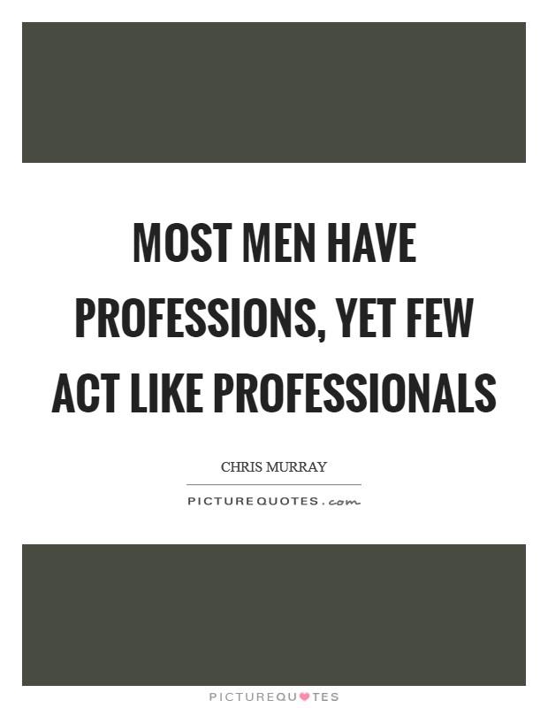 Profession i like most