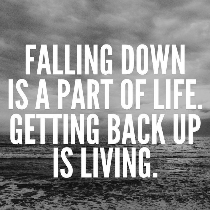 Quotes On Falling And Getting Back Up: Falling Down Quotes & Sayings