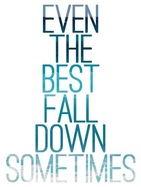Falling Down Quote 12 Picture Quote #1