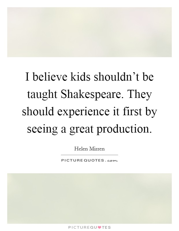 should shakespeare continue to be taught In-text: (brittany coons - digital portfolio, 2018) your bibliography: brittany coons - digital portfolio (2018) why should shakespeare continue to be taught in school curriculums.