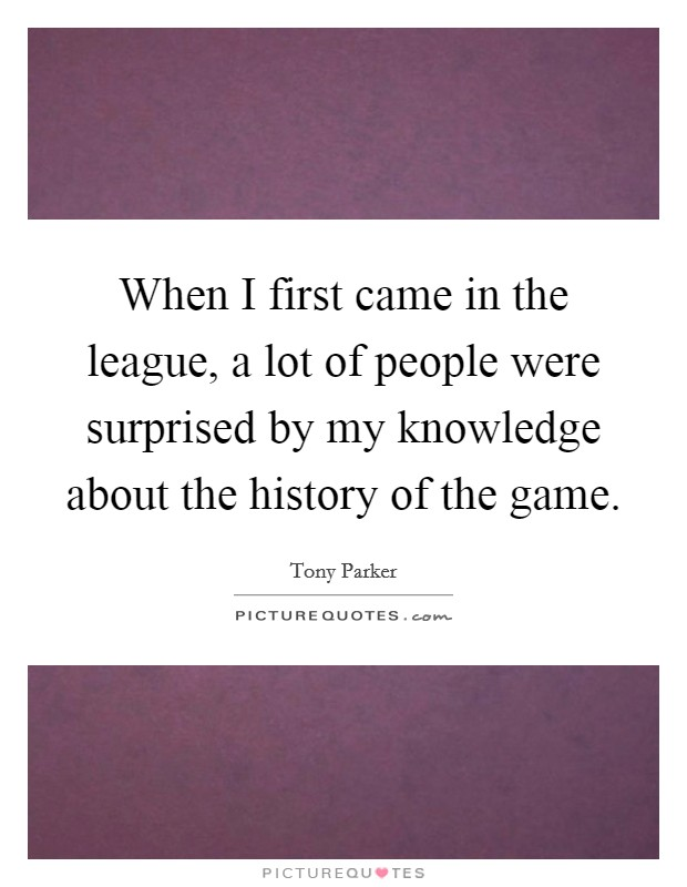 When I first came in the league, a lot of people were ...