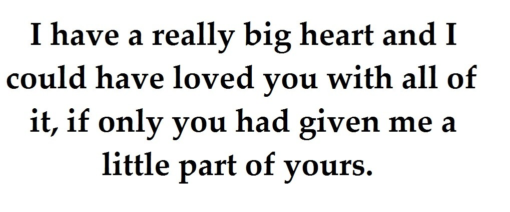 Big Heart Quote 10 Picture Quote #1