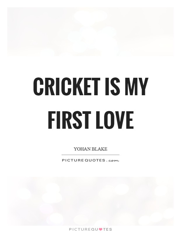 My First Love Quotes Simple Cricket Is My First Love Picture Quotes