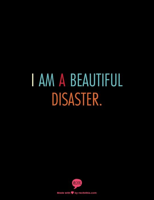 Beautiful Disaster Quote 6 Picture Quote #1