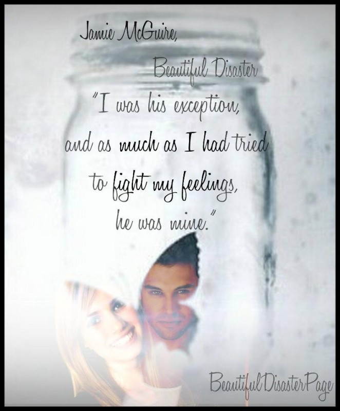 Beautiful Disaster Quote 7 Picture Quote #1