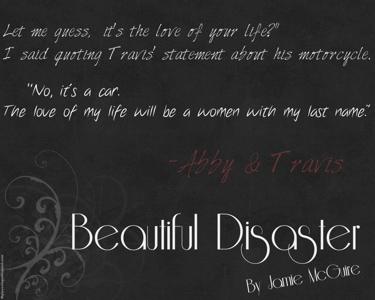 Beautiful Disaster Quote 9 Picture Quote #1