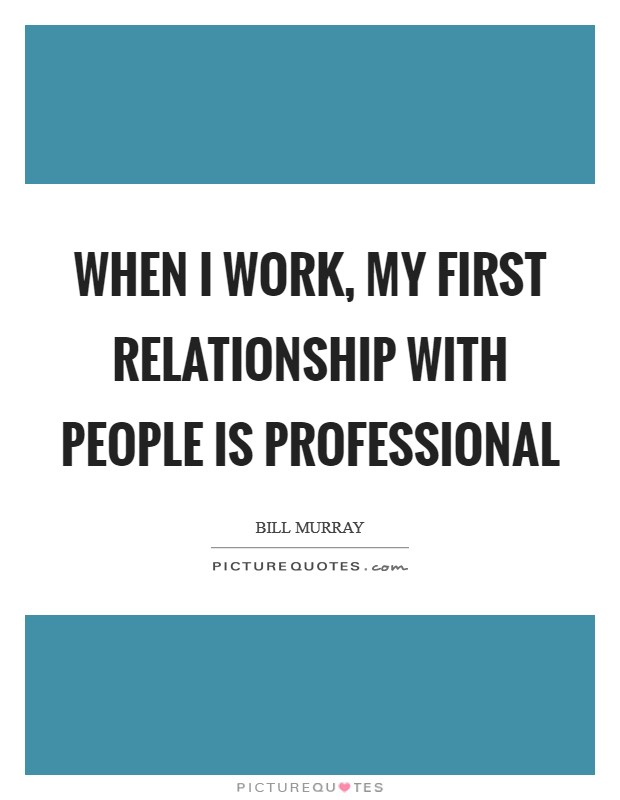 work relationship quotes