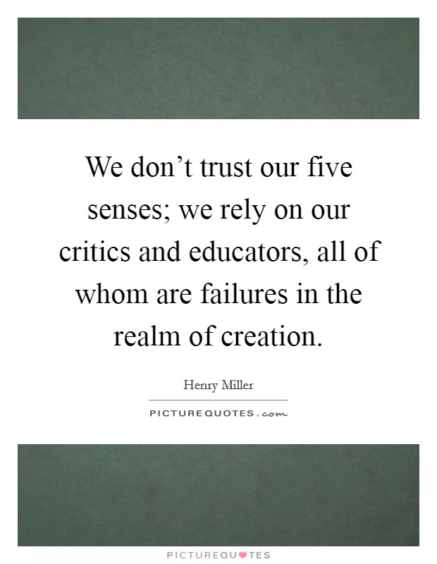 An introduction to the trusting our senses