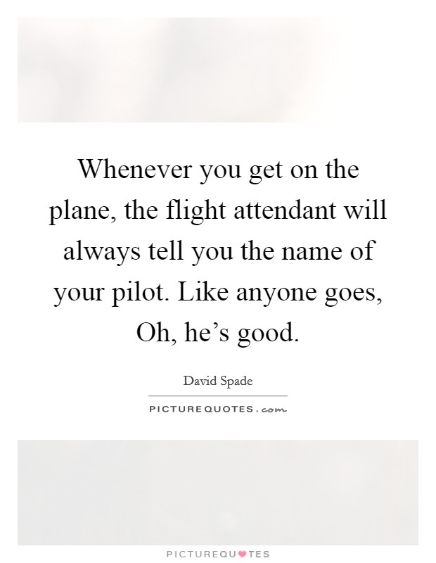 Dating a pilot quotes