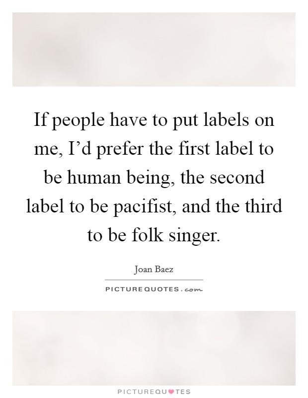 Joan Baez Quotes & Sayings (59 Quotations)