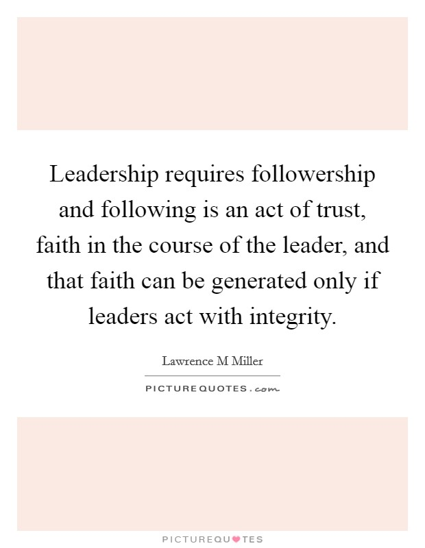 Leadership following the