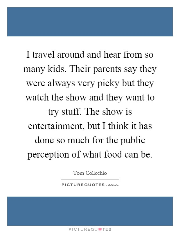 Travel And Food Quotes Sayings Travel And Food Picture Quotes