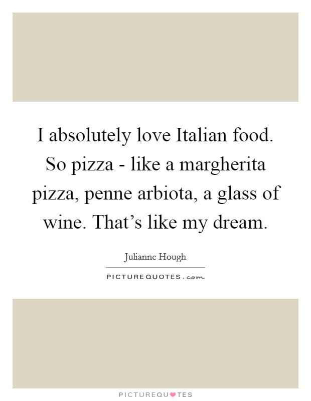 Wine Love Quotes Endearing Food And Wine Quotes & Sayings  Food And Wine Picture Quotes