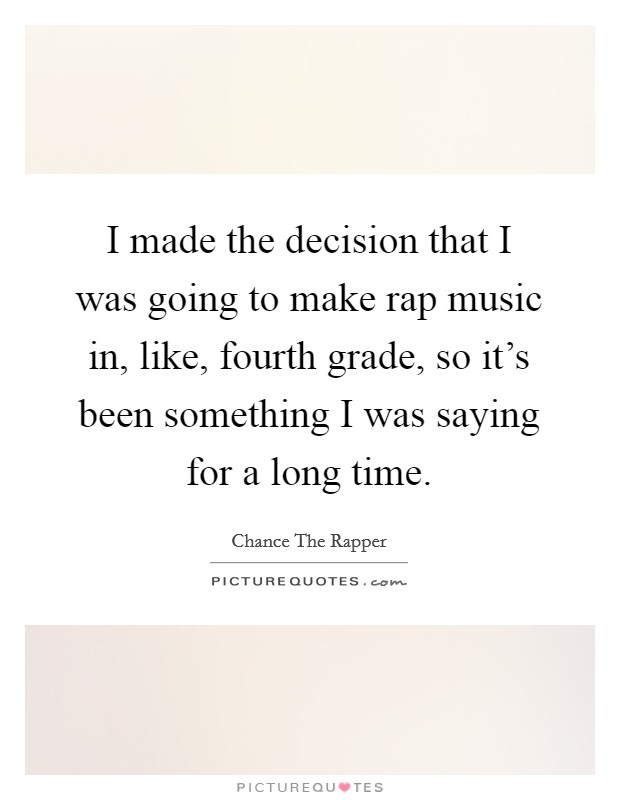 Chance The Rapper Quotes & Sayings (29 Quotations)