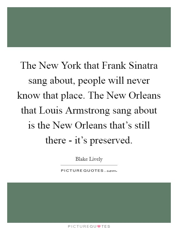 The New York That Frank Sinatra Sang About People Will Never Picture Quotes