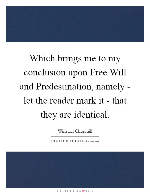 free will or predestination who controls Category: homer, odyssey essays title: destiny, fate and free will in homer's odyssey.
