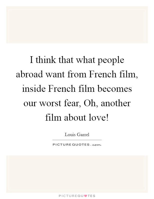 I think that what people abroad want from french film for Inside french movie