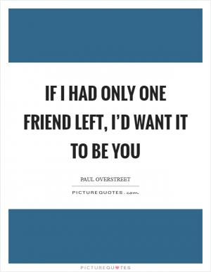 If only i have one friend left lyrics