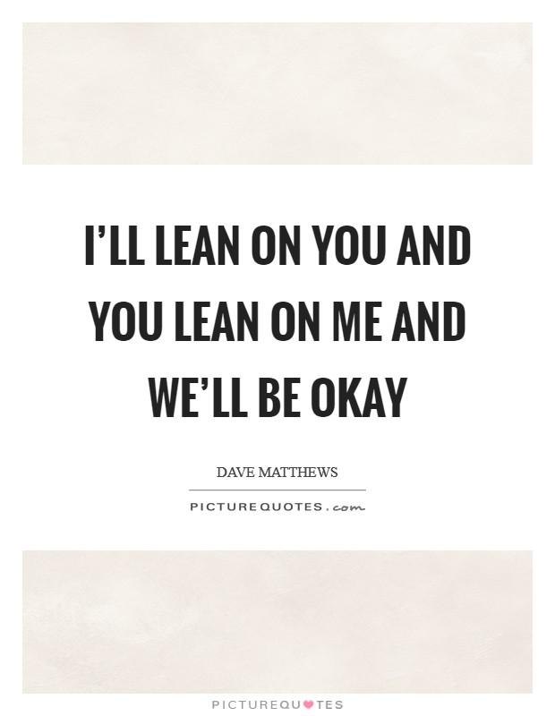 Friendship Lyrics Quotes & Sayings | Friendship Lyrics Picture Quotes