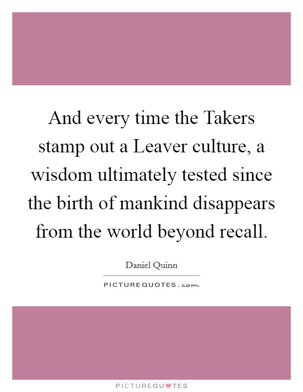 """an introduction to the taker and leaver cultures How imagining the end facilitates moral reasoning among environmental activists  introduction, critics often argue  and gathering """"leaver"""" cultures."""