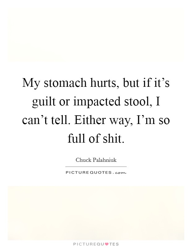 Shit Quotes | Shit Sayings | Shit Picture Quotes