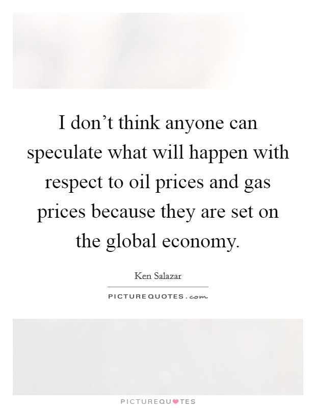 Oil Price Quote Delectable Oil Price Quotes  Oil Price Sayings  Oil Price Picture Quotes