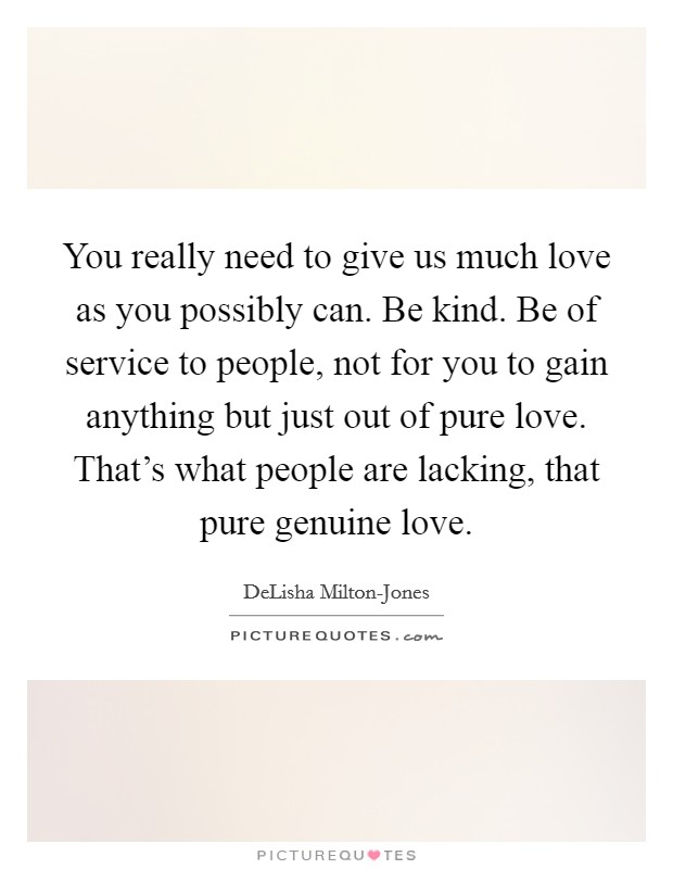 Genuine Love Quotes & Sayings | Genuine Love Picture Quotes