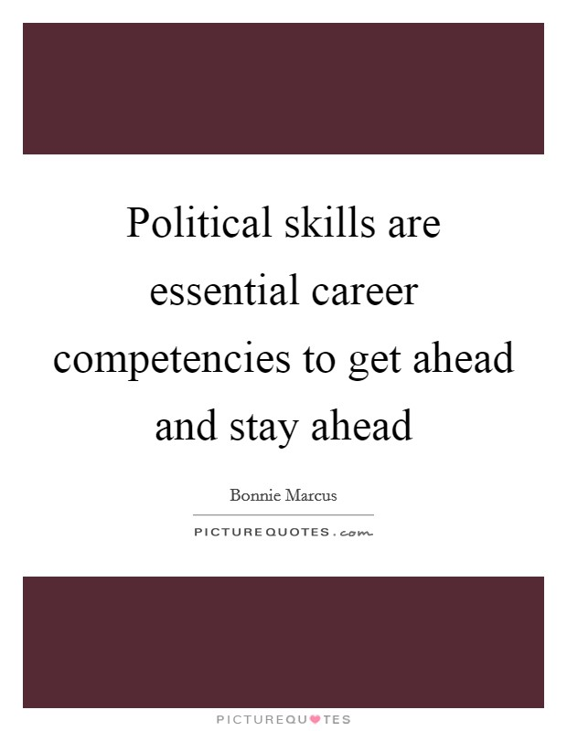 political skills Jobseekers with political science degrees or backgrounds in grassroots  campaigning are emerging as highly desired by businesses looking to.