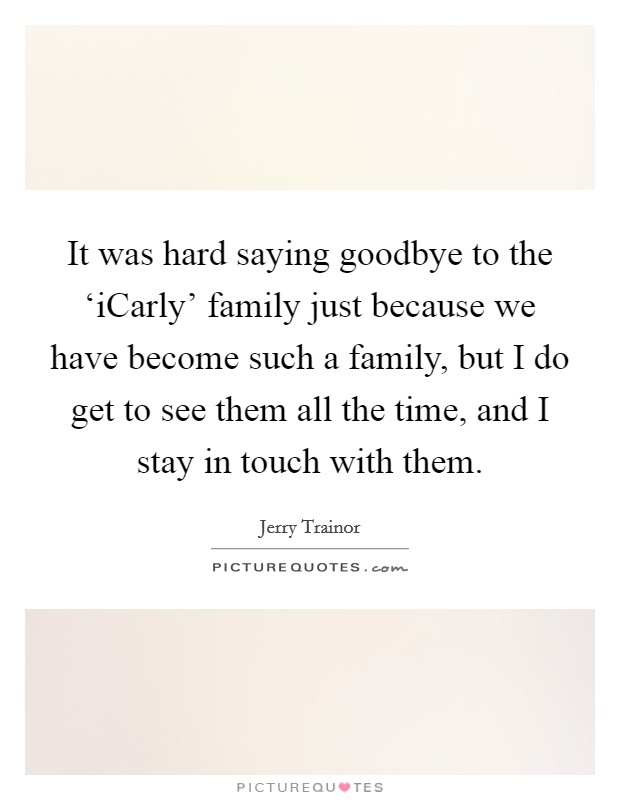 it was hard saying goodbye to the icarly family just