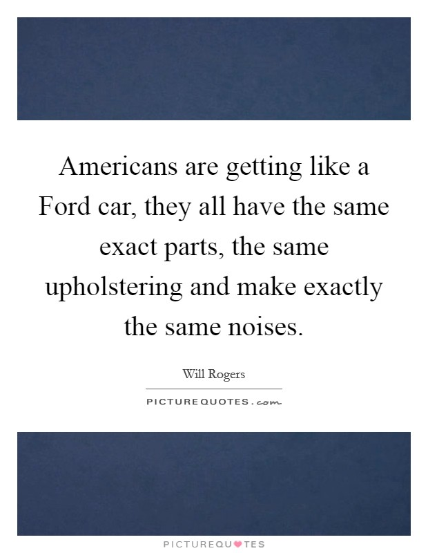 Americans Be Like Quotes Americans are getting ...