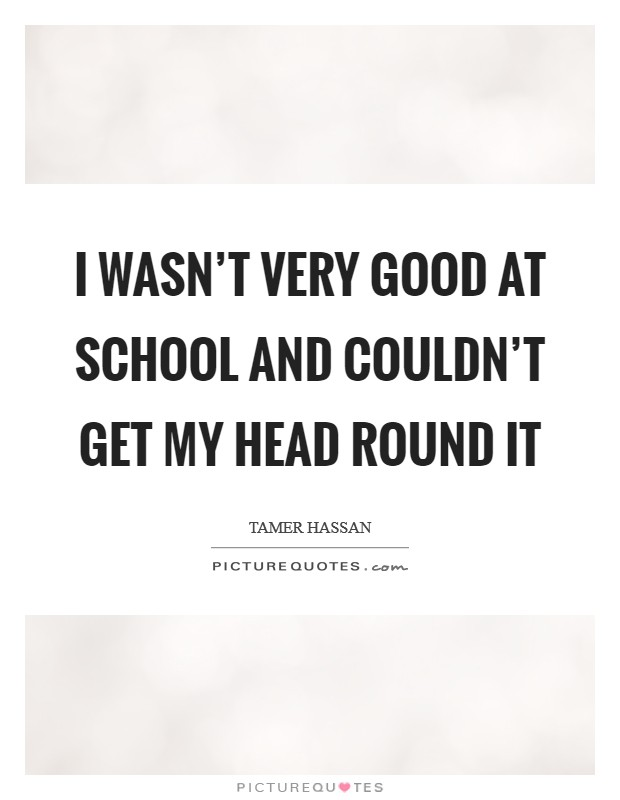 Good Head Quotes For Instagram: Getting Good Head Quotes & Sayings