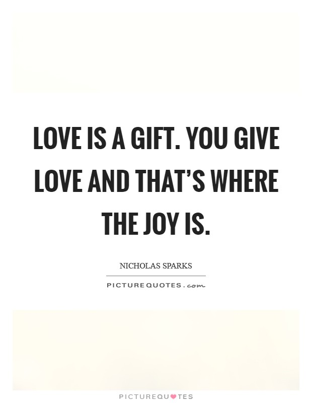 Gift Of Love Quotes & Sayings