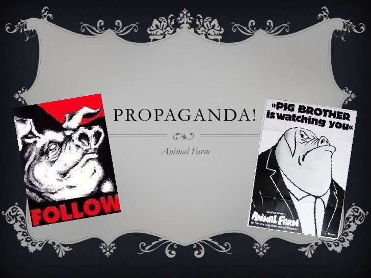 animal farm propaganda essay help Propaganda is used throughout george orwell's 'animal farm' to persuade the oblivious animals into supporting ideas where common sense should prevail.