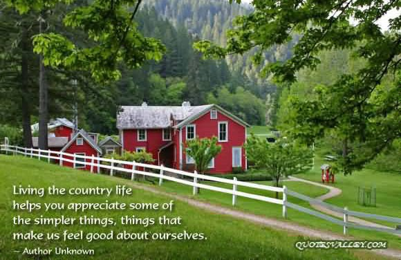Living The Country Life Quote 1 Picture Quote #1