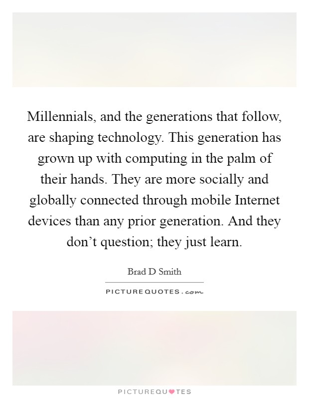 Millennial Quotes Simple Millennial Generation Quotes Sayings Millennial Generation