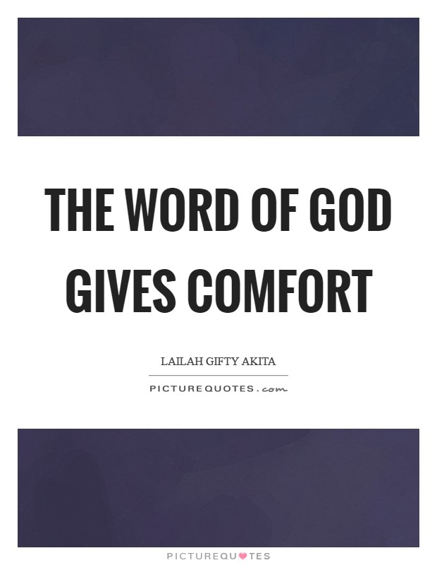The word of God gives comfort Picture Quote #1