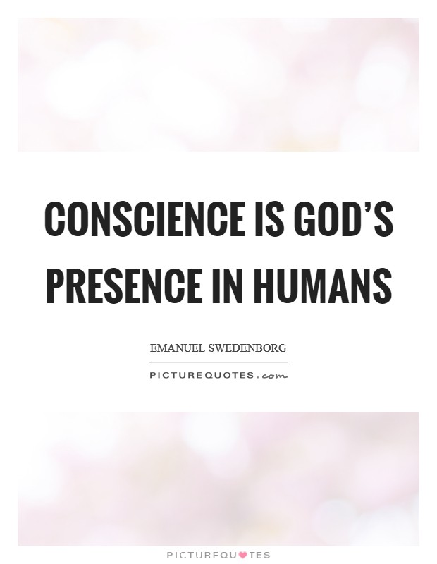 Conscience is God's presence in humans Picture Quote #1