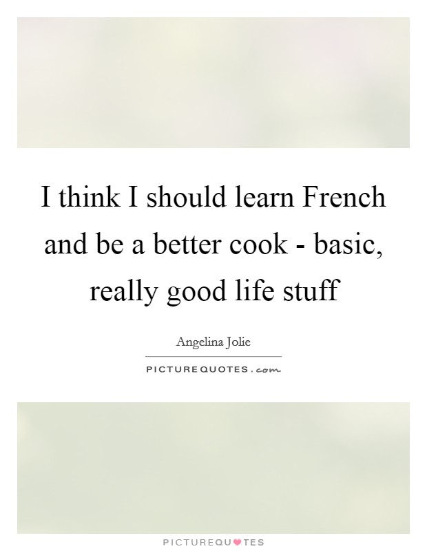 Good French Quotes Sayings Good French Picture Quotes