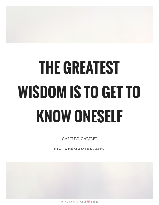The greatest wisdom is to get to know oneself Picture Quote #1