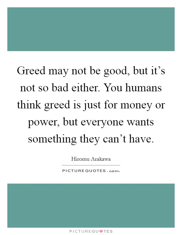 Greed Is Good Movie Quote: Money And Greed Quotes & Sayings