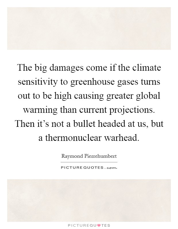 Greenhouse Gases Quotes Sayings Greenhouse Gases Picture