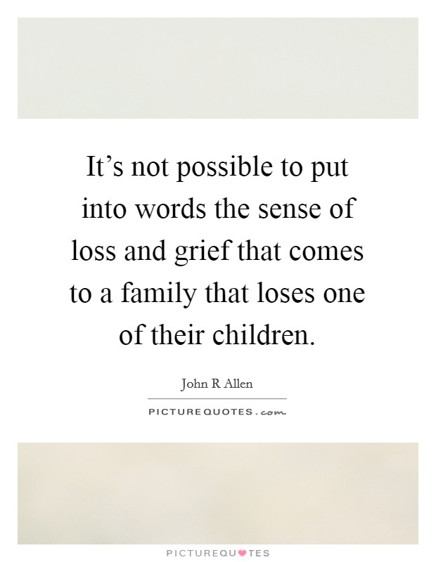 loss in family quotes sayings loss in family picture quotes
