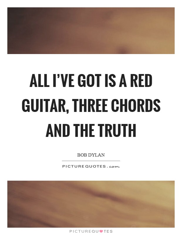 All Ive Got Is A Red Guitar Three Chords And The Truth Picture