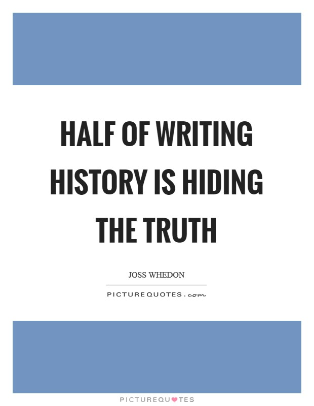 An analysis of the truth in history writings records and facts