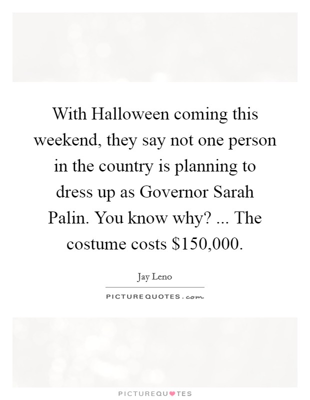 Halloween Costume Quotes \u0026 Sayings