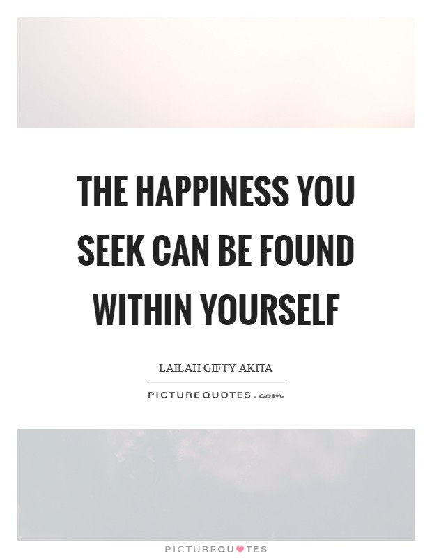happiness in yourself quotes sayings happiness in