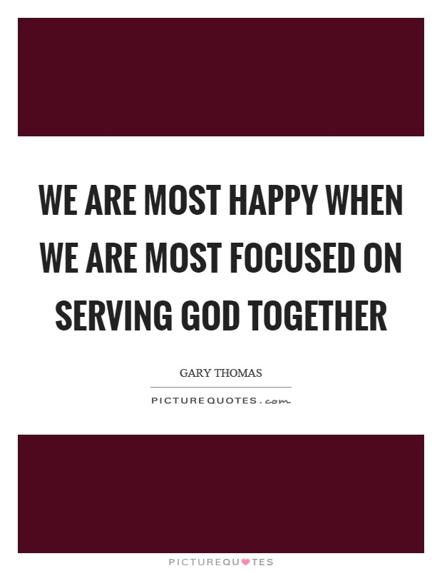 serving god quotes sayings serving god picture quotes