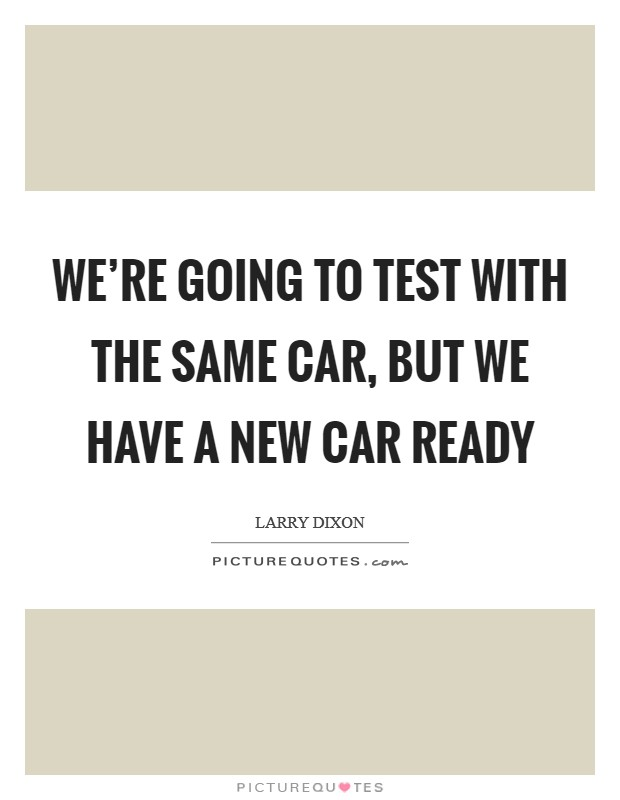 New Car Quotes >> Having A New Car Quotes Sayings Having A New Car Picture